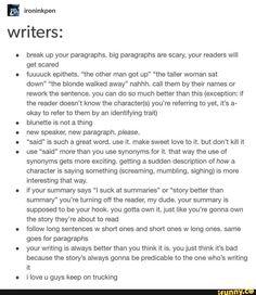 A Bit of Writing Advice Book Writing Tips, Creative Writing Prompts, Writing Words, Writing Help, Writing Skills, Writing Ideas, Creative Writing Major, Writing Rubrics, Paragraph Writing