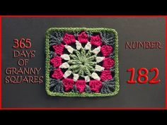 365 Days of Granny Squares Number 182 - YouTube