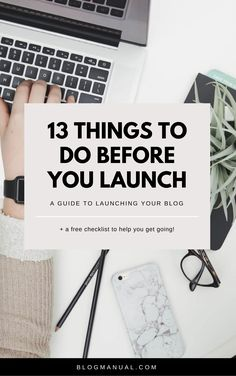 13 things to do before you launch + a free checklist!