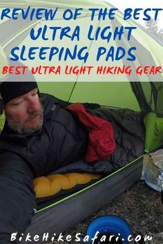 A gear review of the best ultra light sleeping pads for backpacking. These are the best sleeping mats for camping or hiking and backpacking. If you are bicycle touring or bikepacking, learn which camping mat for bikepacking is best for you. #hiking #thruhiking #backpacking #hikinggear