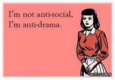 Anti-drama.