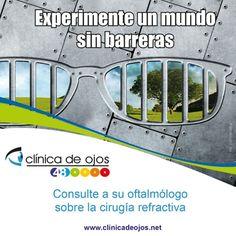 Experimente un mundo sin barreras. Consulte a su oftalmologo sobre cirugia refractiva - Lasik