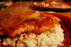 Sweet and Smoky Chicken http://www.momspantrykitchen.com/sweet-and-smoky-chicken.html