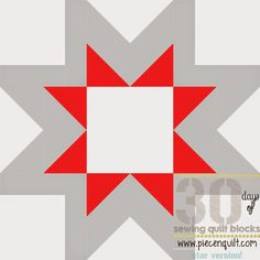 Piece N Quilt: How to: Morning Star Quilt Block - 30 Days of Sewing Quilt Blocks- Star Version