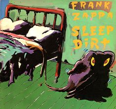 Frank Zappa - Sleep Dirt (Vinyl, LP, Album) at Discogs 1979