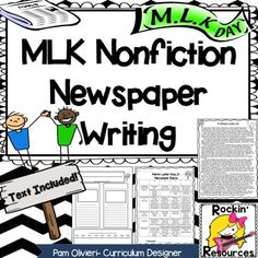 Martin Luther King Jr Writing: Nonfiction is important for not only reading but writing! Students can apply the nonfiction elements and create their own newspaper.  Specific directions are given as well as a newspaper template. Informational text is provided! The chart rubric makes it easy for you to grade the writing.