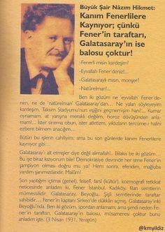 Nazım Hikmet: Kanım Fenerlilere kaynıyor.. #Fenerbahçe #Aşk #SarıLaci