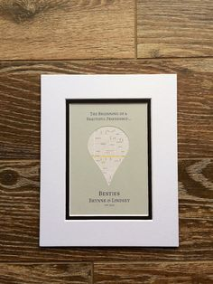 The Beginning of a Beautiful Friendship- Map Art- Gifts for Best Frien – Paper'd Moments