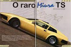 Resultado de imagem para miura brasileiro Br Car, Ford, Pumas, Sport Cars, Brazil, Vehicles, Old Pickup Trucks, Rarity, Old Ads