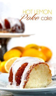 Mama's Hot Lemon Poke Cake | http://www.carlsbadcravings.com/hot-lemon-poke-bundt-cake/