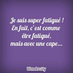 Etre une Wondermom #superheros #cape #supermaman #wondercity #fatigue