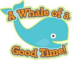 Whale of a Good Time Caption