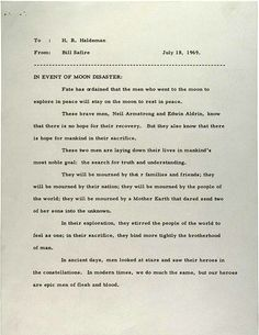 Nixon's speech if the moon landing had failed...this is creepy as it can be, just to think about.