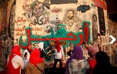 "Graffiti with the word ""Leave!"" Tahrir Square, Cairo. July 4, 2013. The day after the military deposed President Mohamed Morsi and suspended..."