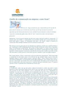 Matéria: Gestão de comunicação na empresa: como fazer?   Fonte: Comuninter [Centro de Comunicação no Interior], por Tatiana Pereira