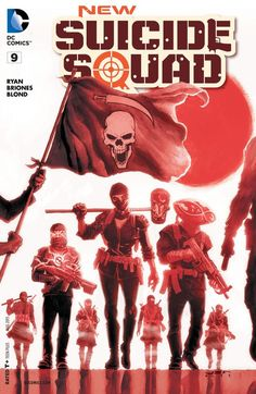 New Suicide Squad (2014) #9 #DC #NewSuicideSquad (Cover Artist: Juan E. Ferreyra) Release Date: 6/10/2015