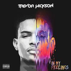 Rock Wit Me (feat. IAMSU!) by Trevor Jackson - In My Feelings