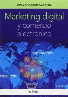 Marketing digital y comercio electrónico escrito por Inma Rodríguez Ardura.