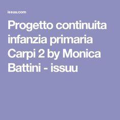 Progetto continuita infanzia primaria Carpi 2 by Monica Battini - issuu