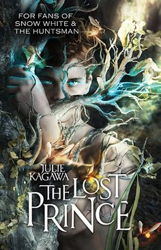 The Lost Prince (The Iron Fey: Call of the Forgotten #1)  by Julie Kagawa