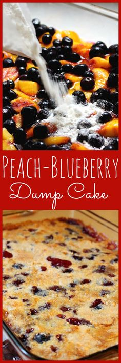 So Easy, So delicious PEACH-BLUEBERRY DUMP CAKE!