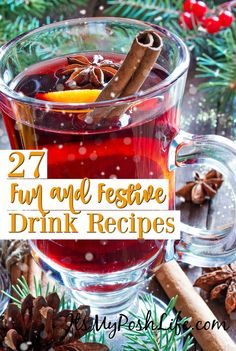 27 FUN and FESTIVE Drink Recipes