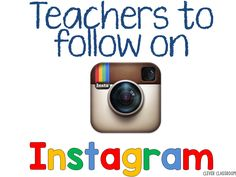 Teachers to follow on Instagram