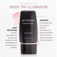 Have you tried Sheer Tint Illuminator from glo minerals? We love the glow this product gives us!  Find it at Clear Waters Salon & Day Spa!
