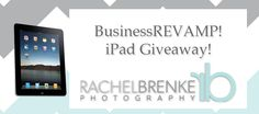 Rachel Brenke Photography is helping a business owner with a revamp - by giving away an iPad! Go check it out :)