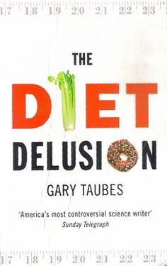 Gary Taubes Diet Feel free to surf to my site only at http://www..dietplaninfo.com