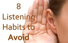8 Listening Habits to Avoid
