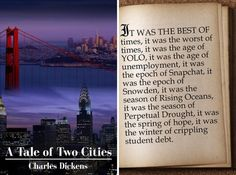 Famous first lines rewritten for today - A Tale of Two Cities