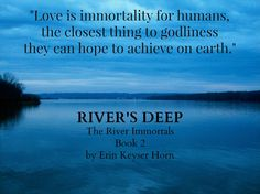 Quote from RIVER'S DEEP.