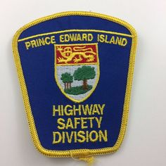 Prince Edward Island Highway Safety Division Fabric Patch Canada PEI Embroidered