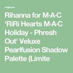 Rihanna for M·A·C 'RiRi Hearts M·A·C Holiday - Phresh Out' Veluxe Pearlfusion Shadow Palette (Limite