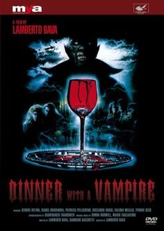 Horror and comedy collide in Lamberto Bava's 'Dinner With a Vampire'