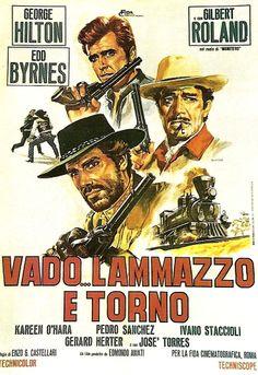 """""""Go kill and come back / Voy... lo mato y vuelvo"""" (1967)  Enzo G. Castellari, Italy"""