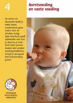 Borstvoeding, VBN, brochure, borstvoeding en vaste voeding. Te bestellen op: www.borstvoedingnatuurlijk.nl