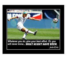 Julie Ertz soccer quote. Ready to frame wall decor. Women's soccer wall art. Motivational Soccer Quotes, Inspirational Posters, Soccer Motivation, What Might Have Been, Birthday Wall, Confidence Building, Quote Posters, Order Prints, Digital Prints