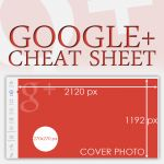 Cheat sheet for making your Google+ profile images