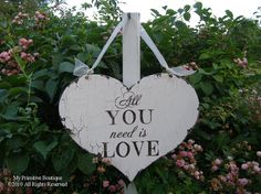 All YOU NEED is LOVE Sign Vintage Wedding by MyPrimitiveBoutique, $35.00