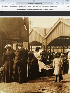 St Helens Market St Helens Town, Air France, The Old Days, Working Class, Back In The Day, Ancestry, Old Photos, Yorkshire, Over The Years