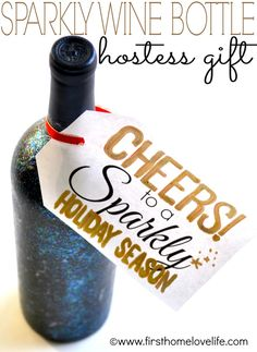 Sparkly Wine Bottle Hostess Gift |First Home Love Life #holidays #holiday #Christmas #Thanksgiving #gift #modpodgeholiday