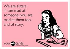 For my sisters! And my bff Sister Quotes Funny, Funny Quotes, Sister Humor, Just In Case, Just For You, Love My Sister, Sister Sister, Dear Sister, Brother
