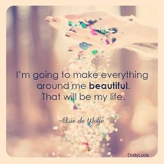 quote that inspires my life, I simply want to be enchanting