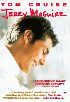 """""""Jerry Maguire""""  """"You had me at hello""""..Anchored by dazzling performances from Tom Cruise, Cuba Gooding Jr., and Renée Zellweger, as well as Cameron Crowe's tender direction, Jerry Maguire meshes romance and sports with panache."""