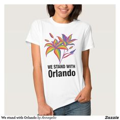 We stand with Orlando Tee Shirt