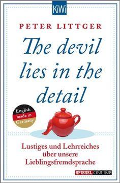 cool The devil lies in the detail: Lustiges und Lehrreiches über unsere Lieblingsfremdsprache