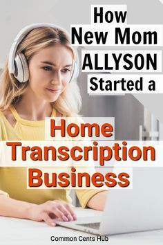 New mom Allyson wanted to be home with her baby, but needed to earn an income. Here's how she started a home-based transcription business without ever having done transcription before. She's now earning more than her old office job. #workfromhome #transcription #homebased #workathome #commoncentshub #makemoney. Earn Money From Home, Earn Money Online, Way To Make Money, Managing Your Money, Transcription, Frugal Tips, Home Based Business, Real Estate Investing, Money Management