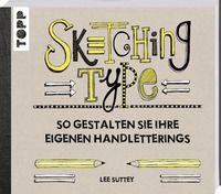 Lee Suttey: Sketching Type